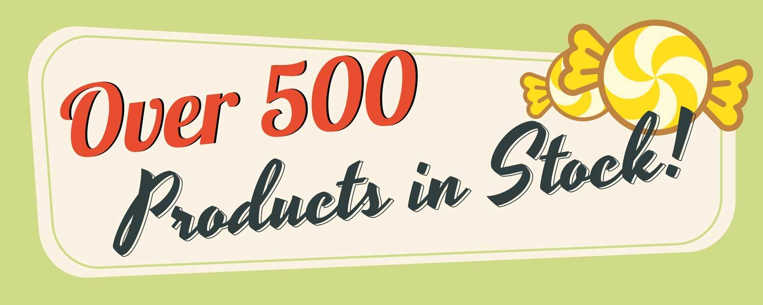 Over 500 Products of Retro Sweets in Stock Banner